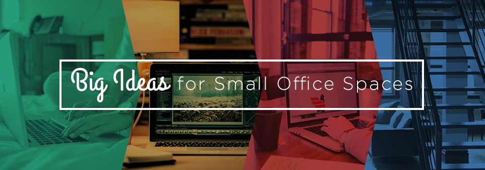Big Ideas for Small Office Spaces